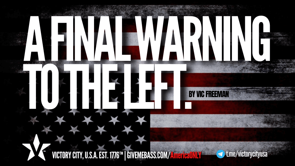A Final Warning To The Left