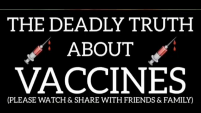The Deadly Truth About Vaccines