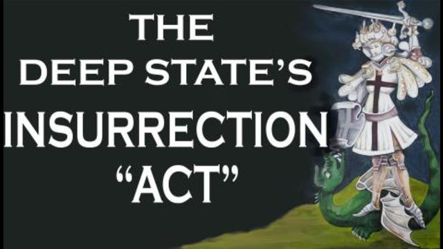 The Deep State's Insurrection 'Act'